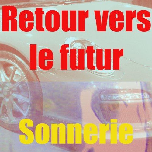Sonnerie retour vers le futur