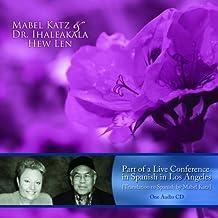 Mabel Katz and Dr. Ihaleakala Hew Len - Spanish Conference with English Translations Audio CD (Spanish Edition) by Mabel Katz and Dr. Ihaleakala Hew Len (2008-01-01)