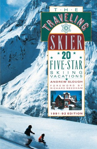 The Traveling Skier: 20 Five-Star Skiing Vacations (Traveling Sportsman) (Traveling Sportsman Series) por Andrew Slough