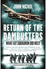 Return of the Dambusters: What 617 Squadron Did Next Paperback