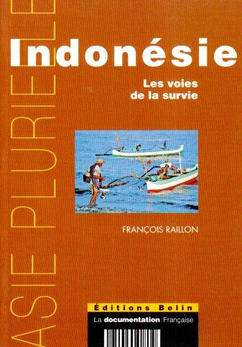 Indonésie : Les voies de la survie