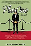 Plus One by Christopher Noxon (2015-01-20)