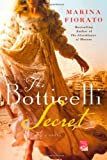 The Botticelli Secret (Reading Group Gold)
