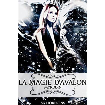 La magie d'Avalon 3. Myrddin
