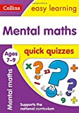 Mental Maths Quick Quizzes Ages 7-9: Prepare for school with easy home learning (Collins Easy Learning KS2)