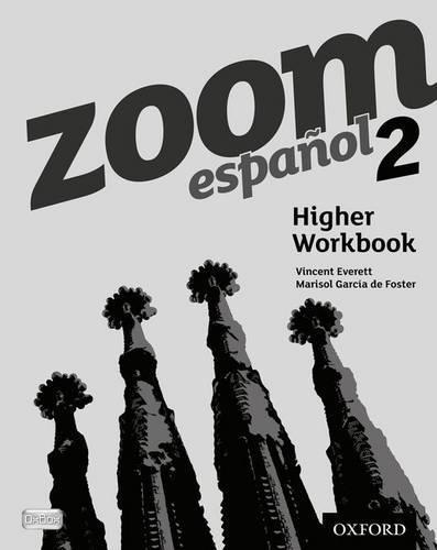 Zoom español 2 Higher Workbook