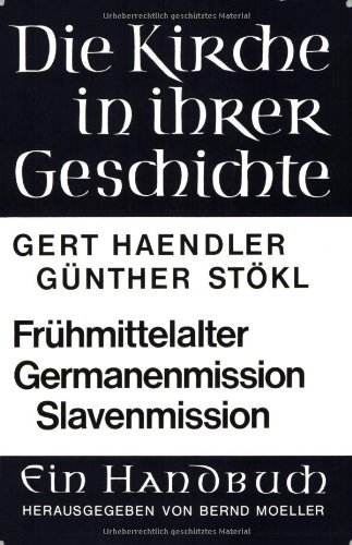 Geschichte des Frühmittelalters und der Germanenmission. Geschichte der Slavenmission (Wackernagel,altindische Grammatik)