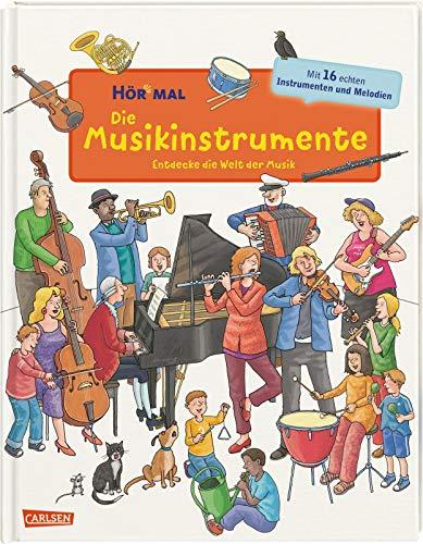 Hör mal (Soundbuch):  Die Musikinstrumente: Entdecke die Welt der Musik