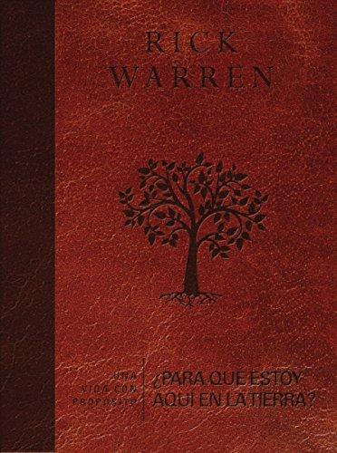 Una Vida Con Propósito: ¿para Qué Estoy Aquí En La Tierra? (Purpose Driven Life) por Rick Warren