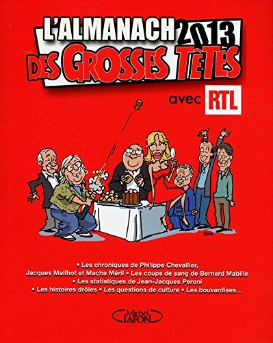 L'almanach des GrossesTêtes 2013 par Philippe Bouvard