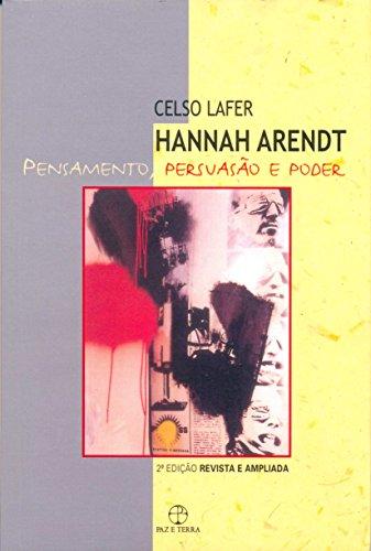 HANNAH ARENDT - PENSAMENTO, PERSUASAO E PODER VOL. 36 - 2 ED.