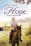 Hope - Sprung ins Glück (Hope - Die Serie, Band 1)