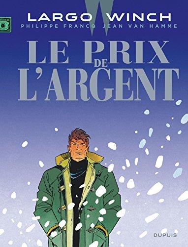 Largo Winch - tome 13 - Le Prix de l'argent (grand format)