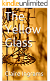 The Yellow Glass