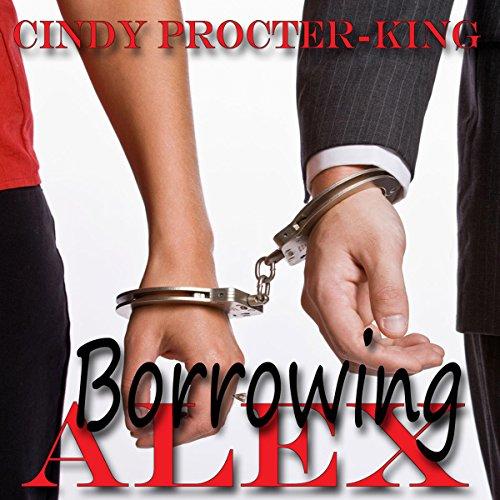 Borrowing Alex  Audiolibri