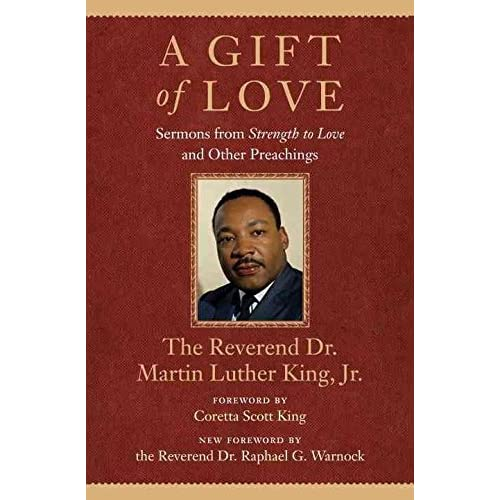 [(A Gift of Love : Sermons from Strength to Love and Other Preachings)] [By (author) Jr Martin Luther King ] published on (November, 2012)