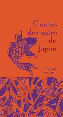 Contes des sages du Japon par Pascal Fauliot