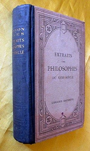 Extraits des philosophes du XVIIIe siècle par G. Lanson - R. Naves