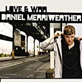 Songtexte von Daniel Merriweather - Love & War