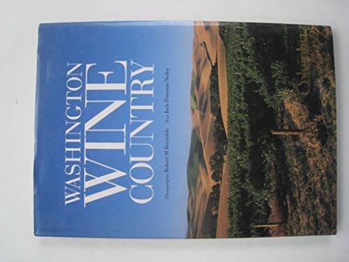 Washington Wine Country - Columbia Winery by Robert Peterson-Nedry & Reynolds (2000-08-02) Columbia Wine Co