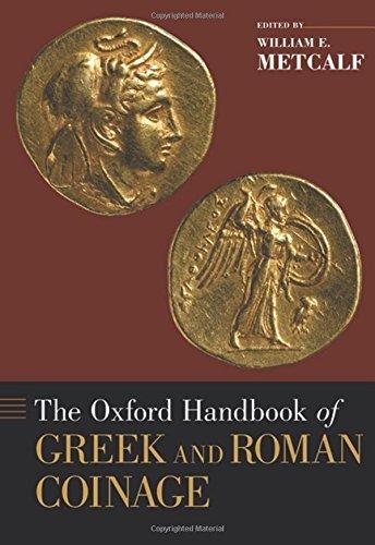 Oxford Handbook of Greek and Roman Coinage (Oxford Handbooks) (2012-02-01)