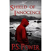 Shield of Innocence (Alternate Places Book 4) (English Edition)