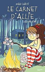 Le carnet d'Allie - Le camp d'été