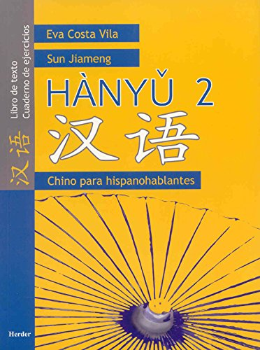 Hànyu 2. Libro de texto / Cuaderno de ejercicios
