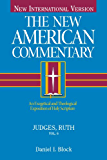 The New American Commentary: Volume 6 - Judges-Ruth