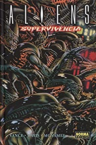 Aliens: Supervivencia par James Vance