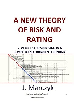 A New Theory of Risk and Rating by [Marczyk, Jacek]
