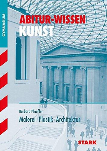 abitur-wissen-teil-kunst-malereiplastik-architektur
