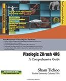 Pixologic ZBrush 4R6: A Comprehensive Guide