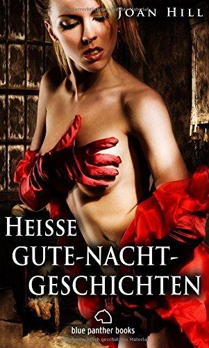 Heiße Gute-Nacht-Geschichten | Erotische Geschichten