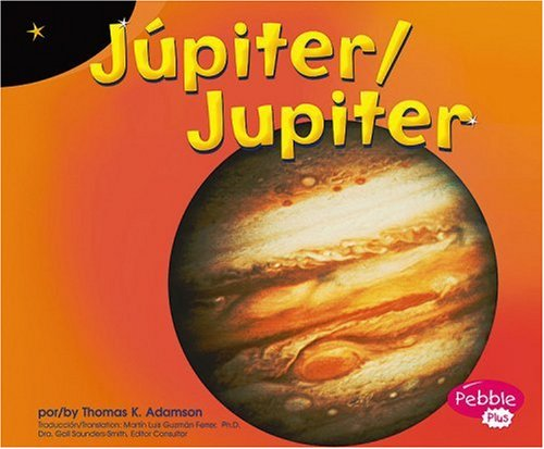 Jupiter (Pebble Plus Bilingual)
