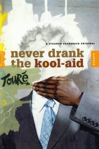 never-drank-the-kool-aid-essays-by-tour-2006-02-21