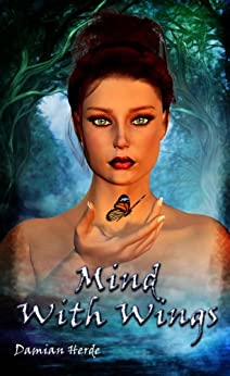 Mind With Wings (English Edition) de [Herde, Damian]