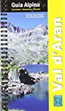 VAL D'ARAN. GUÍA ALPINA (Guia Alpina)