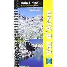 VAL D\'ARAN. GUÍA ALPINA (Guia Alpina)
