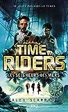 7. Time Riders : Les seigneurs des mers (7)