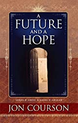 A Future and A Hope (English Edition)