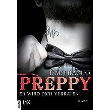 Preppy - Er wird dich verraten (King-Reihe 5)