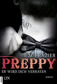 https://www.amazon.de/Preppy-wird-dich-verraten-King-Reihe-ebook/dp/B06XCCG9JL/ref=sr_1_1?ie=UTF8&qid=1496222359&sr=8-1&keywords=preppy