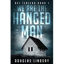 We Are The Hanged Man (DCI Jericho Book 1)