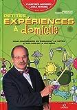 Petites expériences à domicile : Pour comprendre en s'amusant la météo et les lois de la physique...