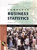 Complete Business Statistics by Amir D. Aczel (2009-02-08)