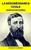 La Désobéissance civile (Phoenix Classics) - Format Kindle - 9782378074913 - 0,99 €