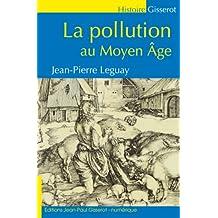 La Pollution au Moyen-Âge