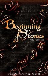 Beginning Stones (Children of Fire Book 2)