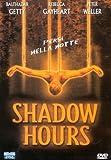 Shadow Hours [Import anglais]